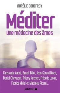 Méditer : une médecine des âmes