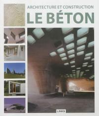 Architecture et construction : le béton