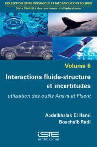 Interactions fluide-structure et incertitudes : utilisation des outils Ansys et Fluent