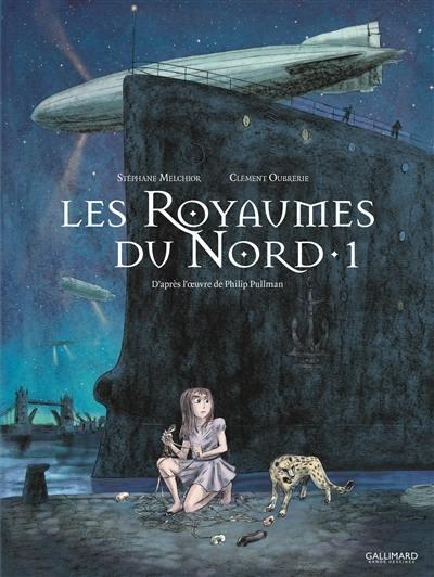 Les royaumes du Nord : à la croisée des mondes, Vol. 1