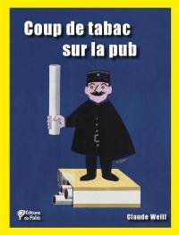 Coup de tabac sur la pub