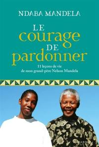 Le courage de pardonner