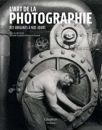 L'art de la photographie : des origines à nos jours