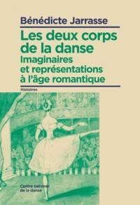 Les deux corps de la danse : imaginaires et représentations