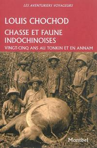 Chasse et faune indochinoises