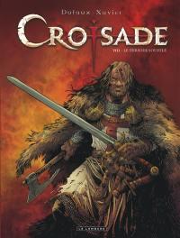 Croisade. Volume 8, Le dernier souffle