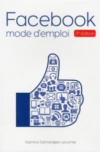 Facebook : mode d'emploi