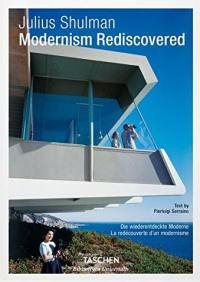 Modernism rediscovered = Die wiederentdeckte Moderne = La redécouverte d'un modernisme