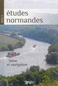 Etudes normandes. n° 1 (2015), Seine et navigation