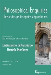 Philosophical enquiries : revue des philosophies anglophones, hors-série. n° 1, L'idéalisme britannique