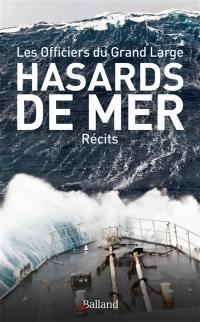 Hasards de mer : récits