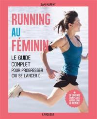 Running au féminin : le guide complet pour progresser (ou se lancer !)