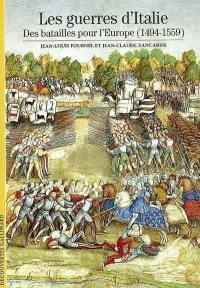 Les guerres d'Italie : des batailles pour l'Europe (1494-1559)
