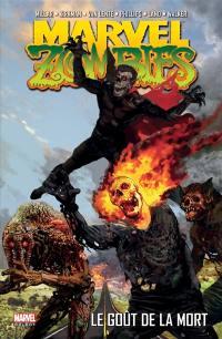 Marvel zombies. Volume 2, Le goût de la mort