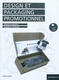 Design et packaging promotionnel : concepts créatifs, pliages et patrons = Promotional packaging and design : creative concepts, foldings and templates = Diseno y packaging promocional : conceptos creativos, pliegues y plantillas