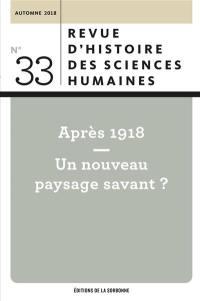 Revue d'histoire des sciences humaines. n° 33, Après 1918
