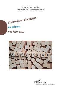 L'information d'actualité au prisme des fake news