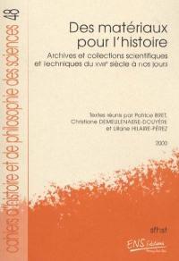 Des matériaux pour l'histoire