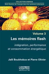 Les mémoires flash : intégration, performance et consommation énergétique
