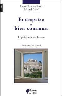 Entreprise & bien commun : la performance et la vertu