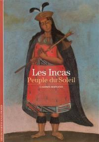 Les Incas, peuple du Soleil
