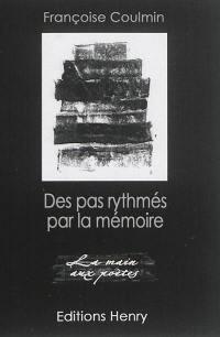 Des pas rythmés par la mémoire