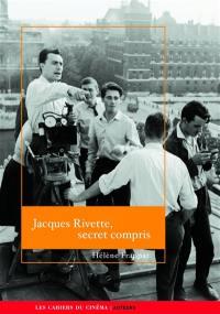 Jacques Rivette, secret compris
