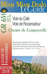 Miam miam dodo le guide : voie de Rocamadour & voie de la vallée du Célé, GR 651, GR 6, GR 46, chemin de Compostelle : avec indication des hébergements adaptés aux personnes à mobilité réduite