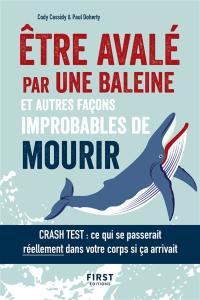 Etre avalé par une baleine : et autres façons improbables de mourir