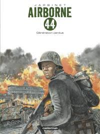 Airborne 44. Volume 7, Génération perdue