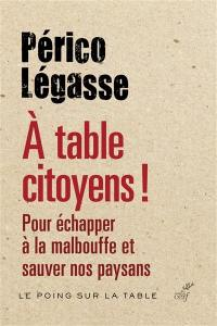 A table citoyens !