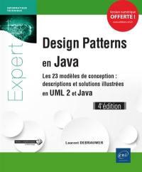 Design patterns en Java : les 23 modèles de conception : descriptions et solutions illustrées en UML 2 et Java