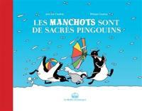 Les manchots sont de sacrés pingouins