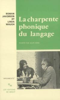 La charpente phonique du langage