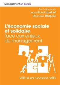 L'économie sociale et solidaire face aux enjeux du management : l'ESS et ses nouveaux défis