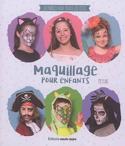 Maquillage pour enfants : 20 modèles pour toutes les fêtes