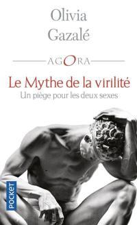 Le mythe de la virilité