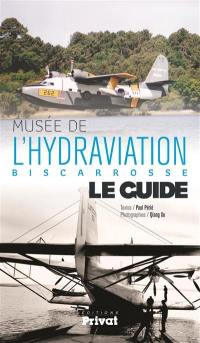 Musée de l'hydraviation, Biscarosse