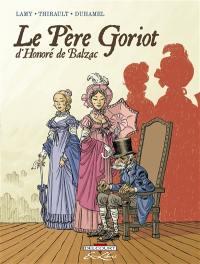 Le père Goriot, d'Honoré de Balzac : intégrale