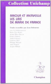 Amour et merveille : les lais de Marie de France