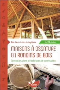 Maisons à ossature en rondins de bois : conception, plans et techniques de construction