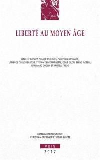 La liberté au Moyen Age