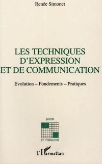 Les techniques d'expression et de communication