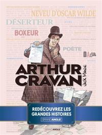 Arthur Cravan : histoire complète