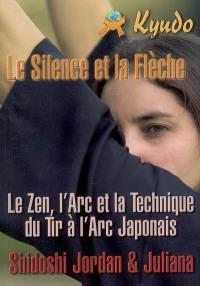 Kyudo, le silence et la flèche : technique, art et zen dans le tir à l'arc japonais