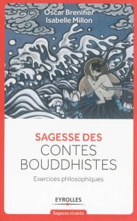Sagesse des contes bouddhistes : exercices philosophiques