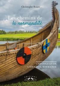 Les chemins de la normandité