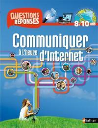 Communiquer à l'heure d'Internet