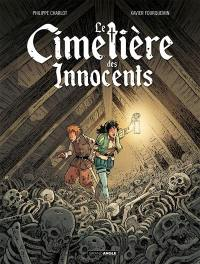 Le cimetière des Innocents. Volume 1, Oriane et l'ordre des morts