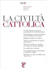 Civiltà cattolica (La). n° 3 (2017)